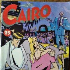 Cómics: CAIRO Nº 25 -. Lote 215879428