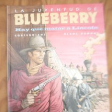 Comics : BLUEBERRY 44 HAY QUE MATAR A LINCOLN. Lote 215882695