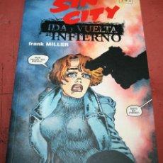 Cómics: SIN CITY - IDA Y VUELTA AL INFIERNO 3 DE 3 - FRANK MILLER - NORMA - 2001. Lote 216620975