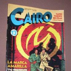 Cómics: CAIRO Nº 13. NORMA COMICS, FEBRERO 1983. TARDI, TORRES, BELTRÁN, EDGAR P. JACOBS, THA, MONTESOL, VER. Lote 216717108