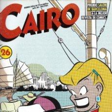 Cómics: CAIRO Nº 26. PEDIDO MÍNIMO EN CÓMICS: 4 UNIDADES. Lote 217173467