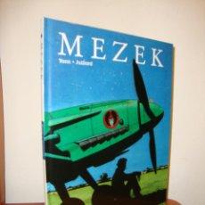 Cómics: MEZEK - YANN, JUILLARD - NORMA EDITORIAL, PRIMERA EDICIÓN, COMO NUEVO. Lote 217244701