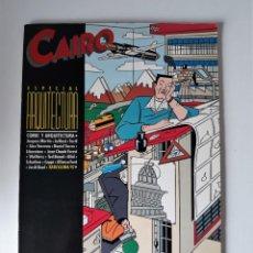 Cómics: CAIRO ESPECIAL ARQUITECTURA. Lote 218024560