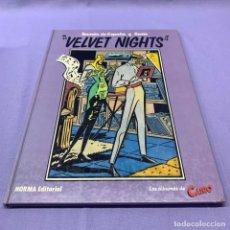 Cómics: VELVET NIGHTS - RAMÓN DE ESPAÑA Y SENTO - NORMA,1ª EDICIÓN 1985.. Lote 218026751