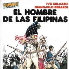 Comics : EL HOMBRE DE LAS FILIPINAS. DE MILAZZO Y BERARDI. PEDIDO MÍNIMO EN CÓMICS: 4 TÍTULOS. Lote 218215453