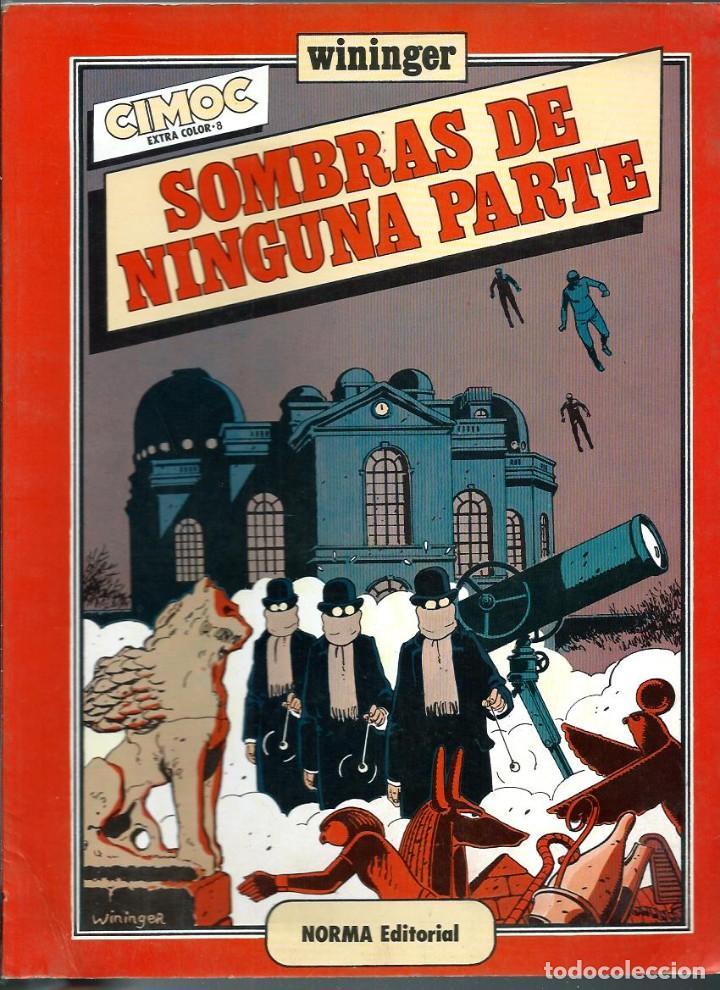 WININGER - SOMBRAS DE NINGUNA PARTE - NORMA 1983 - COLECCION CIMOC EXTRA COLOR Nº 8 - BIEN (Tebeos y Comics - Norma - Cimoc)