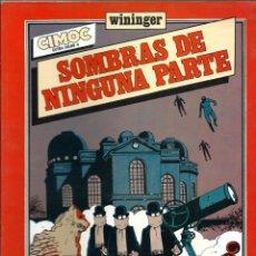 Cómics: WININGER - SOMBRAS DE NINGUNA PARTE - NORMA 1983 - COLECCION CIMOC EXTRA COLOR Nº 8 - BIEN. Lote 218417647