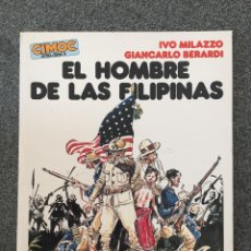 Cómics: EL HOMBRE DE LAS FILIPINAS - CIMOC EXTRA COLOR 11 - NORMA - 1984 - ¡COMO NUEVO!. Lote 218418780