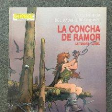 Cómics: LA BUSQUEDA DEL PAJARO DEL TIEMPO 1 - LA CONCHA DE RAMOR - CIMOC EXTRA COLOR 17 - NORMA 1994 ¡NUEVO!. Lote 218421300