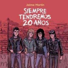 Cómics: SIEMPRE TENDREMOS 20 AÑOS. Lote 218603936