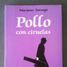 Cómics: POLLO CON CIRUELAS MARJANE SATRAPI. Lote 218607768