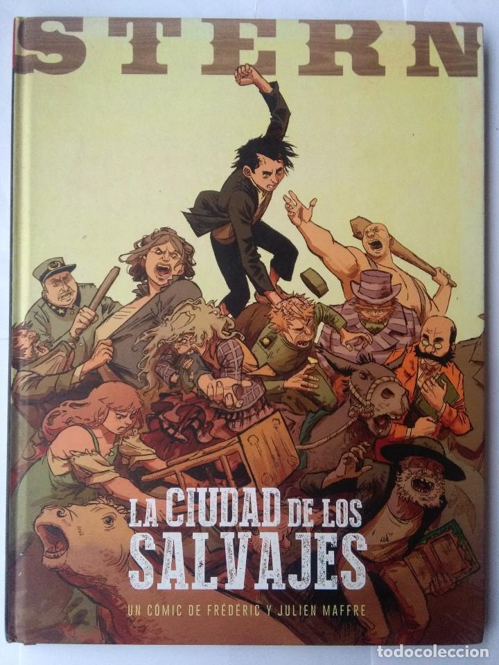 STERN 2-LA CIUDAD DE LOS SALVAJES (Tebeos y Comics - Norma - Otros)