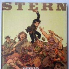 Cómics: STERN 2-LA CIUDAD DE LOS SALVAJES. Lote 218738933