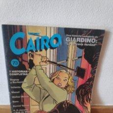 Cómics: CAIRO 73 GIARDINO. Lote 220068423