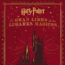 Cómics: EL GRAN LIBRO DE LOS LUGARES MÁGICOS DE HARRY POTTER - NORMA / TAPA DURA. Lote 220558373