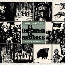 Cómics: EL INFORME BRODECK - NORMA / EDICION INTEGRAL / TAPA DURA. Lote 220560096