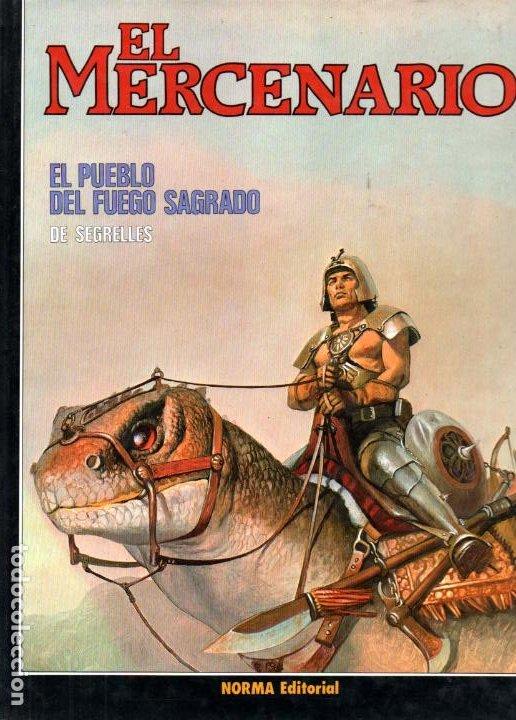 SEGRELLES : EL MERCENARIO - ELPUEBLO DEL FUEGO SAGRADO (1986) TAPA DURA (Tebeos y Comics - Norma - Comic Europeo)