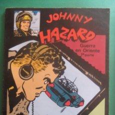 Cómics: JOHNNY HAZARD GUERRA EN ORIENTE 1ª Y 2ª PARTE NORMA CLASICOS. Lote 221582586