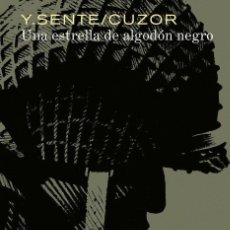 Cómics: UNA ESTRELLA DE ALGODON NEGRO - NORMA / TAPA DURA. Lote 221595245