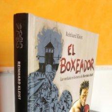 Cómics: EL BOXEADOR, LA VERDADERA HISTORIA DE HERTZKO HAFT KLEIST, REINHARD NORMA EDITORIAL. Lote 221918751