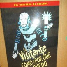 Cómics: EL VISITANTE COMO Y POR QUE SE QUEDO - UNIVERSO MIKE MIGNOLA - NORMA EDITORIAL. Lote 221948747