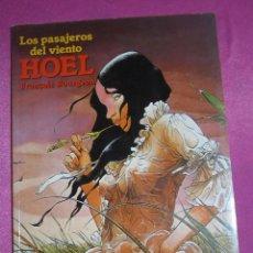 Cómics: LOS PASAJEROS DEL VIENTO HOEL NORMA. Lote 222082941