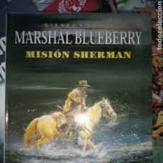 Cómics: MARSHAL BLUEBERRY 32 MISIÓN SHERMAN. Lote 222133887