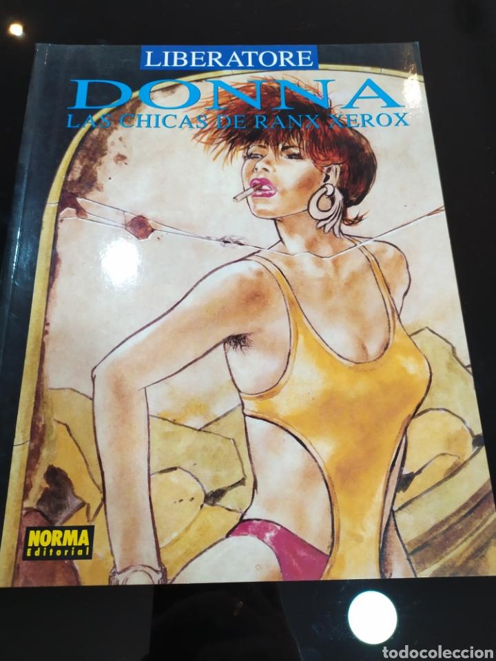 DONNA, LAS CHICAS DE RANX XEROX. LIBERATORE (Tebeos y Comics - Norma - Comic Europeo)