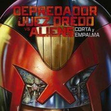 Cómics: DEPREDADOR VS. JUEZ DREDD VS. ALIENS CORTA Y EMPALMA - NORMA - CARTONE - IMPECABLE - OFI15F. Lote 222676645