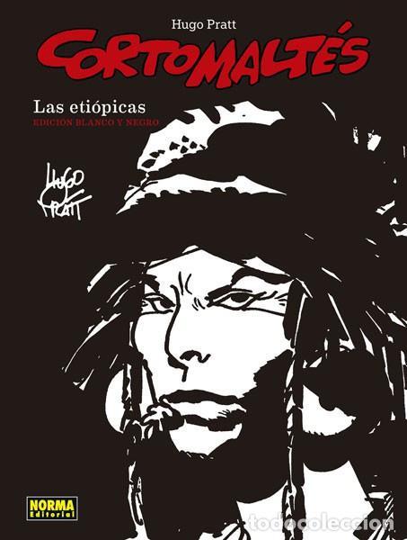 CÓMICS. CORTO MALTÉS 05. LAS ETIÓPICAS B/N - HUGO PRATT (CARTONÉ) (Tebeos y Comics - Norma - Comic Europeo)