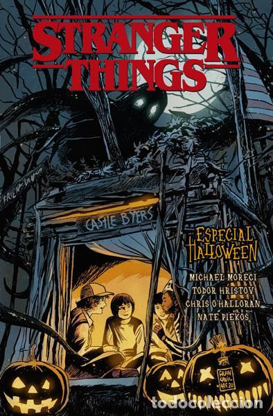 CÓMICS. STRANGER THINGS. ESPECIAL HALLOWEEN - MICHAEL MORECI / TODOR HRISTOV / CHRIS O'HALLORAN (Tebeos y Comics - Norma - Comic USA)