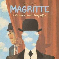 Cómics: MAGRITTE ESTO NO ES UNA BIOGRAFIA (ZABUS / CAMPI) NORMA - CARTONE - IMPECABLE - OFI15F. Lote 222813365