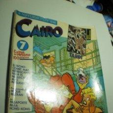 Cómics: CAIRO Nº 7 JULIO AGOSTO 1982 (BUEN ESTADO). Lote 222816066