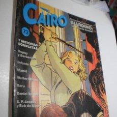 Cómics: CAIRO Nº 73 (BUEN ESTADO). Lote 222816727