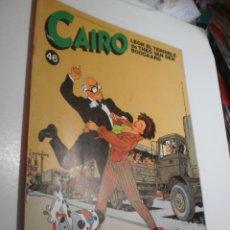 Cómics: CAIRO Nº 46 (BUEN ESTADO). Lote 222817851
