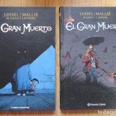 Cómics: EL GRAN MUERTO 1 Y 2 - LOISEL Y MALLIE - PLANETA TAPA DURA - MUY BUENO. Lote 223969538