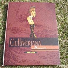 Fumetti: GULLIVERIANA. MANARA. NORMA EDITORIAL, PRIMERA EDICIÓN.. Lote 224432190