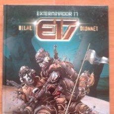 Cómics: 1ª EDICIÓN EL EXTERMINADOR 17 / BILAL - DIONNET. Lote 225087900