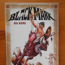 Fumetti: BLACKMARK - GIL KANE - NORMA (8K). Lote 225263210