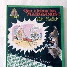 Cómics: QUE VIENE LOS MARCIANOS!. PAT MELLET. COLECCIÓN TRIANGULO. Nº 1. NORMA EDITORIAL, 1984. TAPA DURA. Lote 226152621