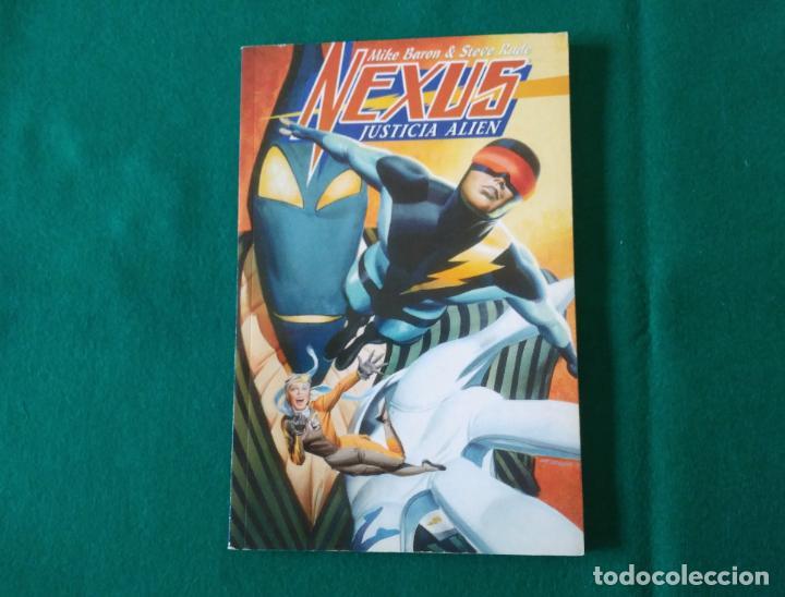 NEXUS JUSTICIA ALIEN - MIKE BARON & STEVE RUDE - NORMA EDITORIAL - AÑO 1996 (Tebeos y Comics - Norma - Otros)