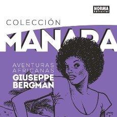 Cómics: COLECCIÓN MILO MANARA 5 : AVENTURAS AFRICANAS DE GIUSEPPE BERGMAN - NORMA / TAPA DURA. Lote 226622580