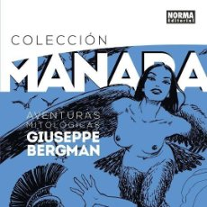 Cómics: COLECCIÓN MILO MANARA 7 : AVENTURAS MITOLOGICAS DE GIUSEPPE BERGMAN - NORMA / TAPA DURA. Lote 226623535