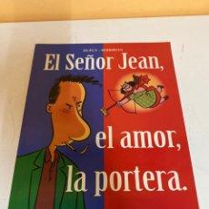 Cómics: EL SEÑOR JEAN, EL AMOR, LA PORTERA. Lote 226913400