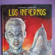 Fumetti: LOS INFIERNOS DUFAUX SERPIERI ¡¡¡¡ COMO NUEVO!!! NORMA EDITORIAL 2008. Lote 227622839