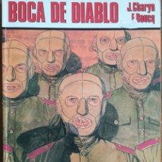 Fumetti: BOCA DE DIABLO CHARYN Y BOUCQ. Lote 228688758