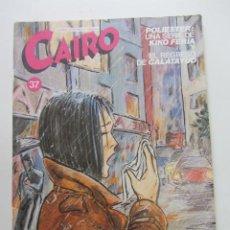 Comics: CAIRO Nº 37 - ED. NORMA MANARA ARX31. Lote 231684960