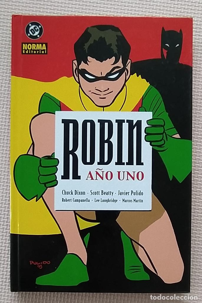 ROBIN AÑO UNO CHUCK DIXON JAVIER PULIDO BATMAN NORMA EDITORIAL TAPA DURA (Tebeos y Comics - Norma - Comic USA)
