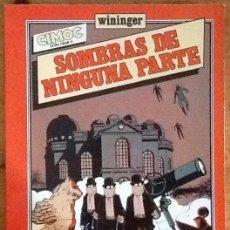 Cómics: SOMBRAS DE NINGUNA PARTE : WININGER (CIMOC EXTRA COLOR Nº 8 - NORMA EDITORIAL - 1983). Lote 234170750