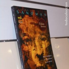 Cómics: THE SANDMAN VIDAS BREVES NEIL GAIMAN - NORMA OFERTA. Lote 235150715